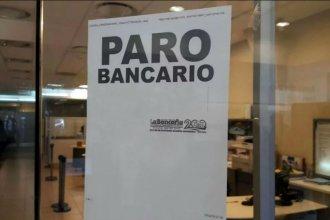 Bancarios: Ratificaron el paro por 48 horas y convocaron a movilizaciones
