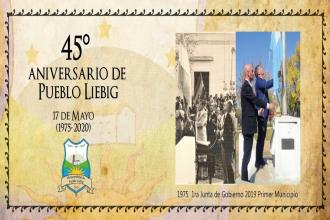 """Aniversario de la """"Toma de posesión por pueblo y gobierno"""": ¡Felices 45 años, Pueblo Liebig!"""