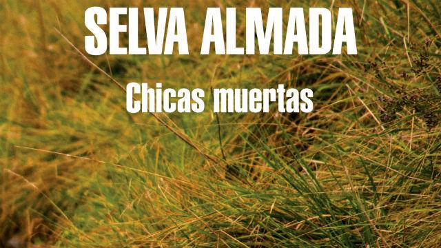 Andrea Danne inspiró este libro de Selva Almada.